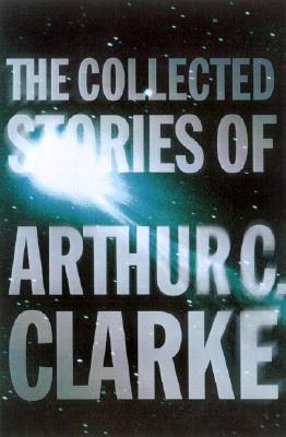 The-Collected-Stories-of-Arthur-C-Clarke-9780312878603